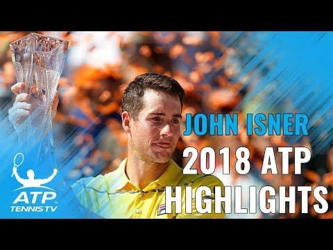 JOHN ISNER: 2018 ATP Highlight Reel