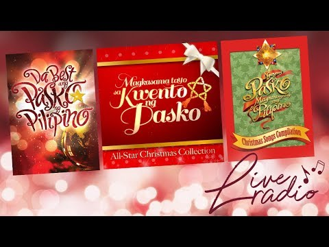 Paskong Pinoy: Best of OPM Christmas Songs Non-Stop