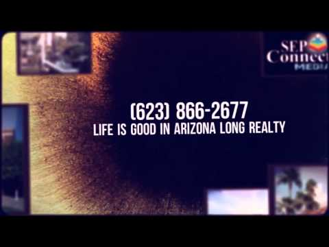 Real Estate AZ (623) 866-2677 Life is Good in Arizona Long Realty from YouTube · Duration:  1 minutes 9 seconds