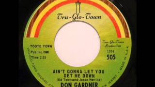 R&B: Don Gardner - Ain´t Gonna Let You Get Me Down (Sample)