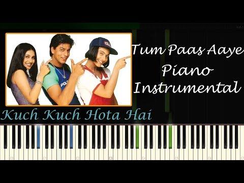 Tum Paas Aaye Yun Muskuraye - Piano Instrumental ( Kuch Kuch Hota Hai )