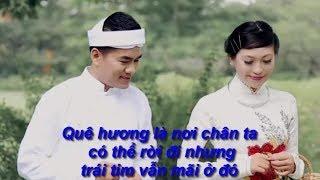 Nhạc Không Lời Quê Hương || Giai Điệu Mượt Mà Đằm Thắm Sâu Lắng Về Quê Hương Đất Nước Việt Nam 2018