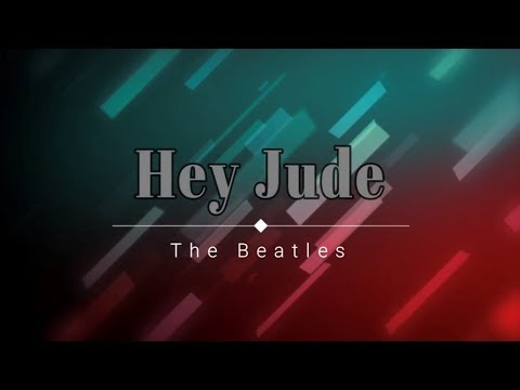 The Beatles - Hey Jude (Lyric Video) [HD] [HQ]