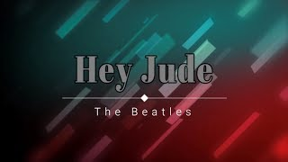 Gambar cover The Beatles - Hey Jude (Lyric Video) [HD] [HQ]