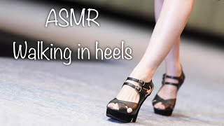 ASMR(無言)ヒールの足音3👠 Walking in heels