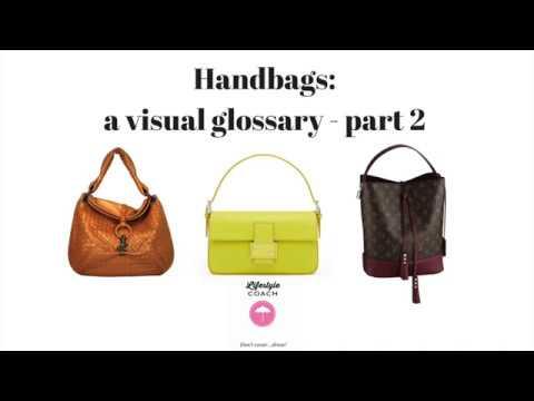 83ddea72ef Handbags  a visual glossary part 2 - YouTube