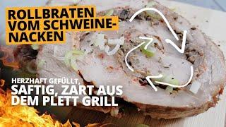 🐷🧅🍄Saftiger Rollbraten - vom Schweinenacken mit deftiger Füllung vom Grill  - die sachsengriller