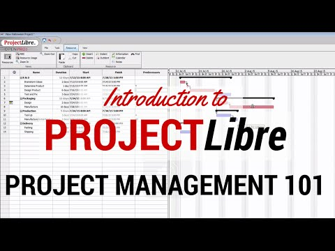 Learn the Basics of ProjectLibre - Your Quick Start to Project Management with ProjectLibre