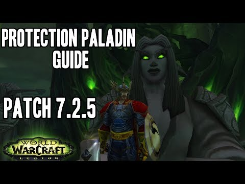 Protection Paladin Guide: Talents, Rotation, Stat Priorities, Artifact Traits in Patch 7.2.5 & 7.3
