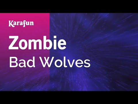 Karaoke Zombie - Bad Wolves *