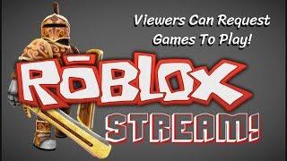 Roblox Stream - France Les téléspectateurs peuvent demander des jeux pour jouer!