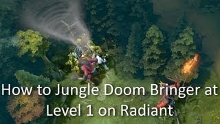 How to Jungle Doom Bringer at Level 1 on Radiant