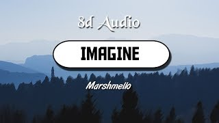 Marshmello Imagine (8D Audio) | Wild Rex