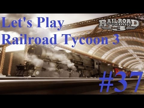 37. Let's Play Railroad Tycoon 3 - Monks and Orcas