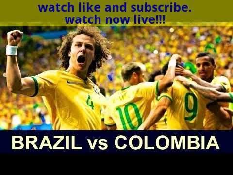 Brazil Vs Colombia Live Stream
