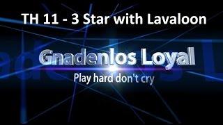 Clash of Clans - Clanwar 3Star Attack TH11 Gnadenlos Loyal vs. TNT