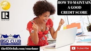 How To Maintain A High Credit Score - myFICO,Credit Karma,Monitoring Services,Financial