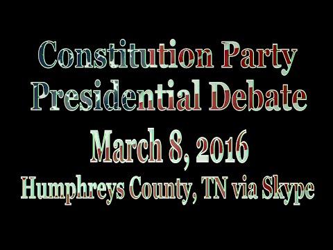 Constitution Party Presidential Debate, 8 MAR 2016