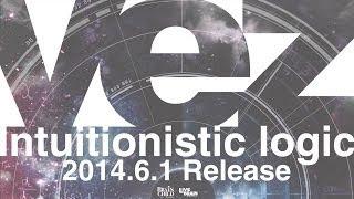 vez -Intuitionistic logic- (Album Sampler)