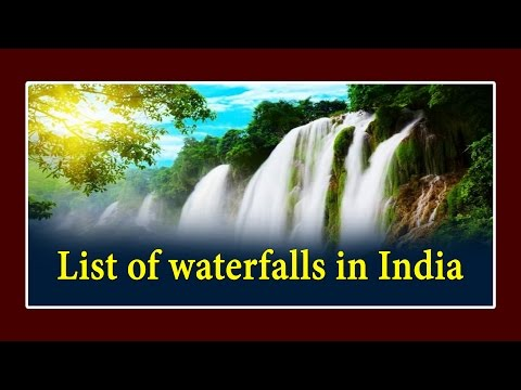 List Of Waterfalls in India (Hight And Lenth) || GROUPS - SI - CONISTABLE || All Competitive Exams