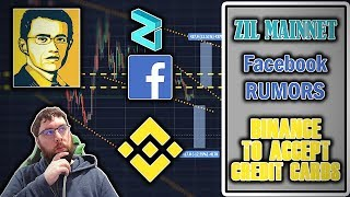 Zilliqa Mainnet Launch and Facebook Rumors. Binance To Accept Credit Cards.
