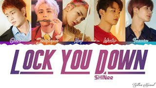 Shinee  샤이니  - 'lock You Down' Lyrics  Color Coded Eng-rom-han