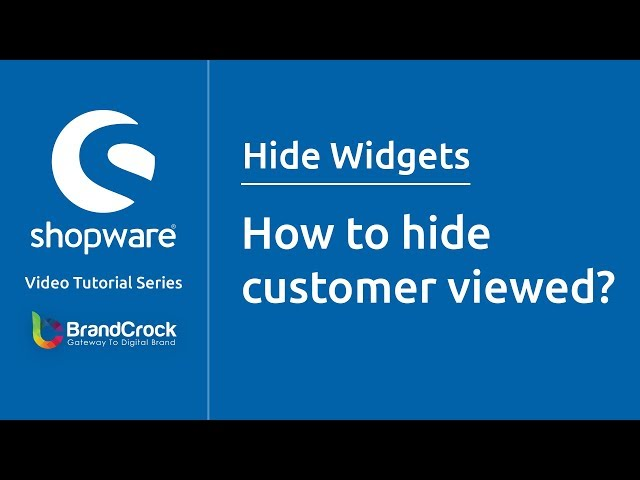 Shopware tutorials : How to hide customer viewed?