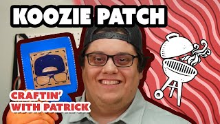 Vinyl Expert Makes Custom Koozie Patches - Craftin'  With Patrick