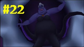 "Kingdom Hearts HD 1.5 Final Mix Gameplay Walkthrough - Part 22: ""Atlantica - Ursula"