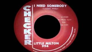 Little Milton - I Need Somebody