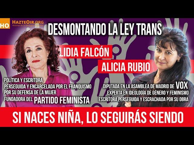Alicia Rubio (Vox) y Lidia Falcón (Partido Feminista) 💥 desmontan la LEY TRANS.
