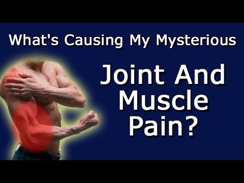 what's-causing-my-mysterious-joint-and-muscle-pain?