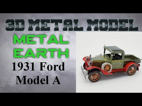 Metal Earth Build - 1931 Ford Model A