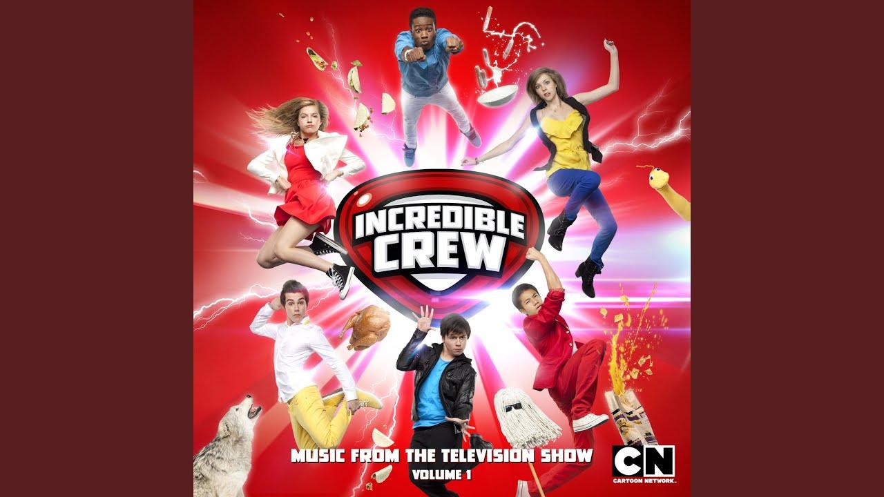 Incredible Crew (Main Title)