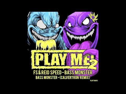 PLAYTOO015 - FS & Reid Speed - Bass Monster (Calvertron Remix)