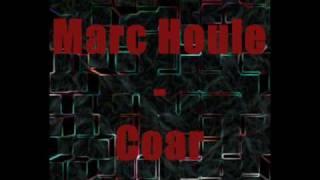 Marc Houle - Coar