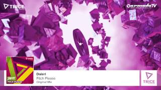 Daleri - Pitch Please (Original Mix)
