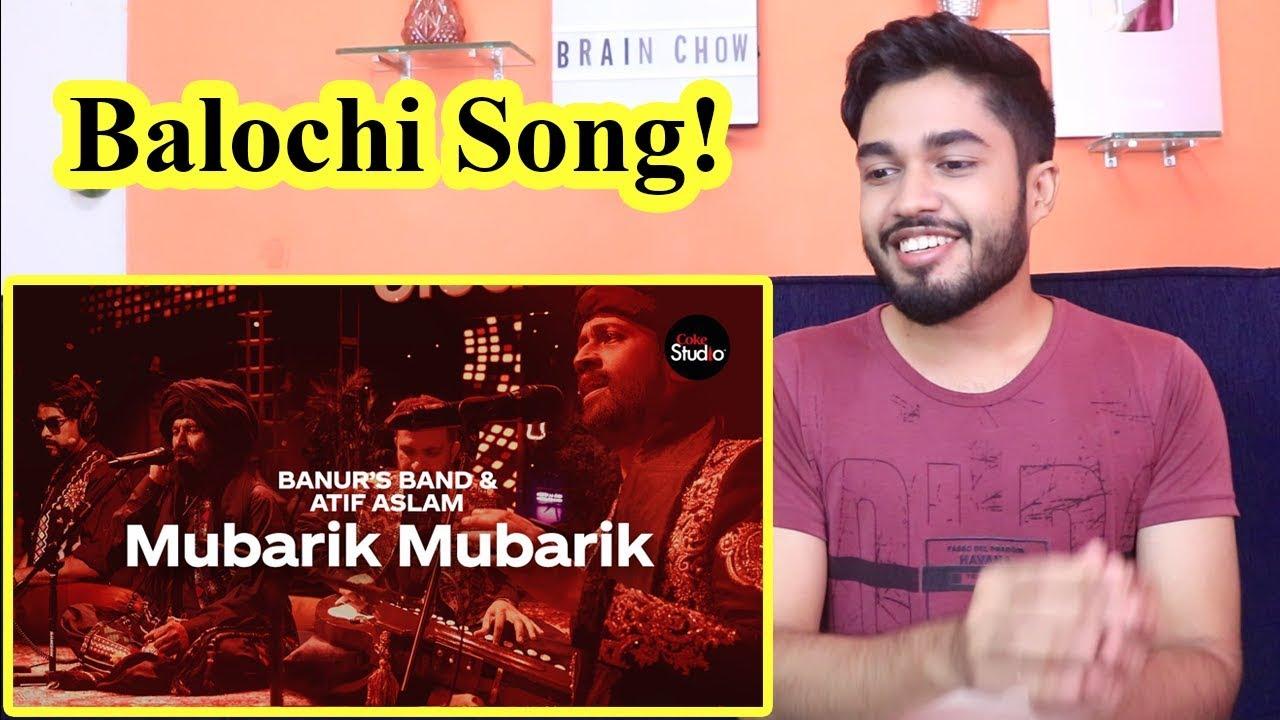 Indian Reaction On Mubarik Mubarik Coke Studio Season 12 Atif Aslam Banur S Band Youtube