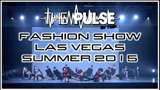 the pulse on tour fashion show   vegas summer 2015