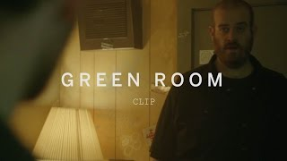GREEN ROOM Clip | Festival 2015