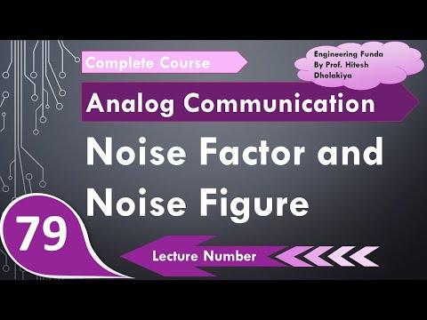 Noise Figure In Communication Engineering By Engineering Funda