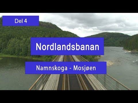 Förarhyttsfilm Nordlandsbanan. Del 4 Namnskoga - Mosjøen.