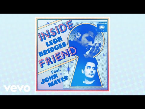 "Leon Bridges - New Song ""Inside Friend"" Ft. John Mayer"
