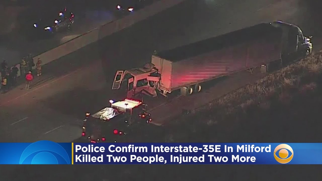 Police Confirm Interstate-35E Crash In Milford Killed 2 People, Injured 2 More