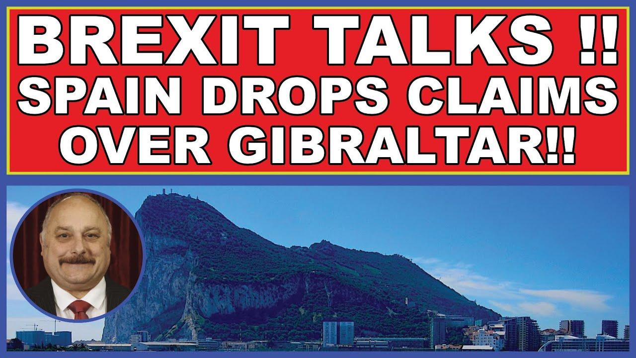 Brexit - Spain drops claim over Gibraltar! (4k)