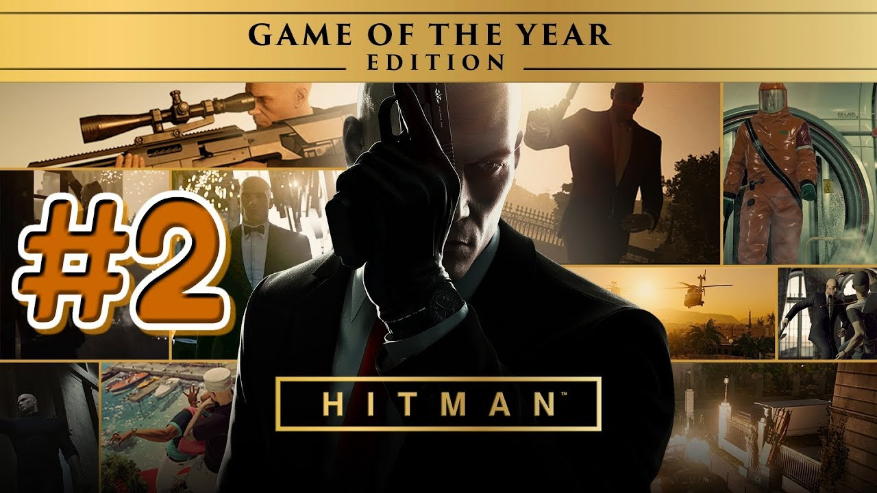 Hitman Game of the Year Edition Walkthrough Gameplay Part ...