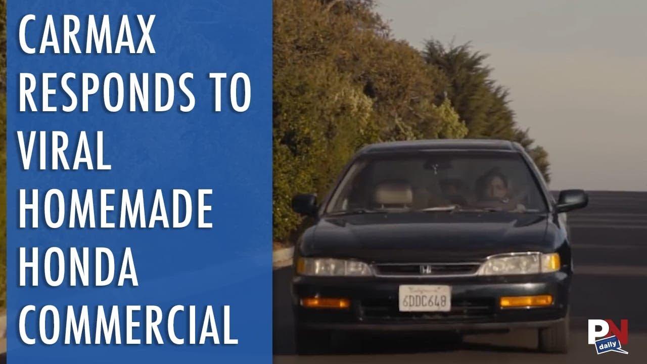 ea339dd9b7e3c0 Carmax Responds To A Homemade Honda Commercial You