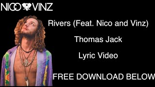 Thomas Jack - Rivers (Feat. Nico And Vinz) OFFICIAL LYRIC VIDEO (FREE MP3 DOWNLOAD)