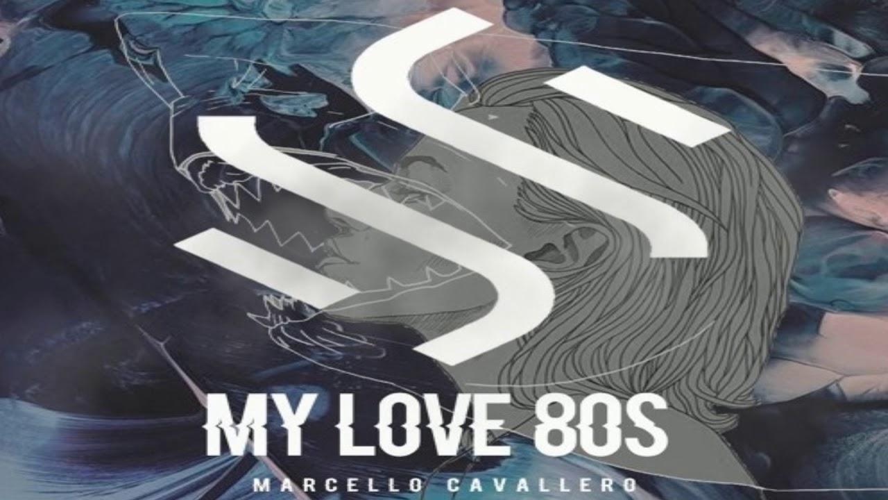 Marcello Cavallero - My Love 80s (Original Mix) Free Download