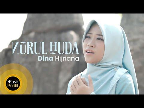 Dina Hijriana - Nurul Huda (Music Video)